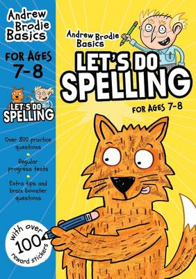 Let's do Spelling 7-8 by Andrew Brodie
