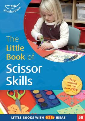The Little Book of Scissor Skills Little Books with Book Ideas (58) by Sharon Drew