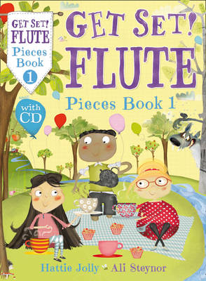 Get Set! Flute Pieces by Ali Steynor, Hattie Jolly