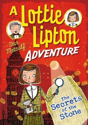 Secrets of the Stone a Lottie Lipton Adventure by Dan Metcalf