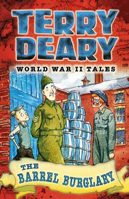 Barrel Burglary World War II Tales 2 by Terry Deary