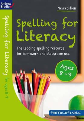 Spelling for Literacy for Ages 8-9 by Andrew Brodie