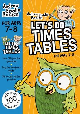 Let's Do Times Tables 7-8 by Andrew Brodie