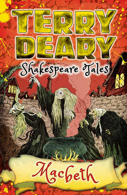 Shakespeare Tales: Macbeth by Terry Deary