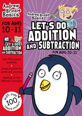 Let's Do Addition and Subtraction 10-11 by Andrew Brodie