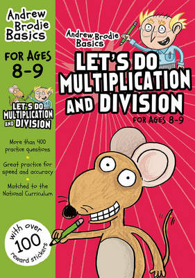 Let's Do Multiplication and Division 8-9 by Andrew Brodie