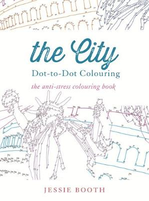 The City Dot to Dot Colouring by Jessie Booth