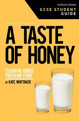 A Taste of Honey GCSE by Kate Whittaker