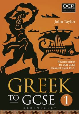 Greek to GCSE For OCR GCSE Classical Greek (9-1) by John Taylor