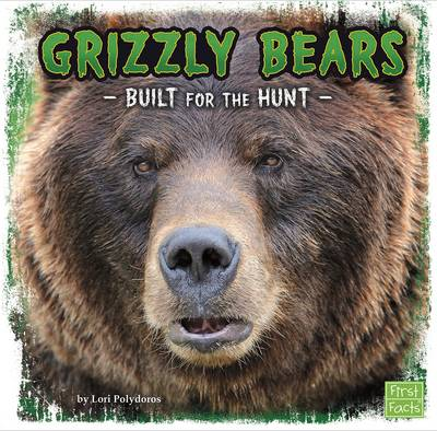 Grizzly Bears Built for the Hunt by Lori Polydoros
