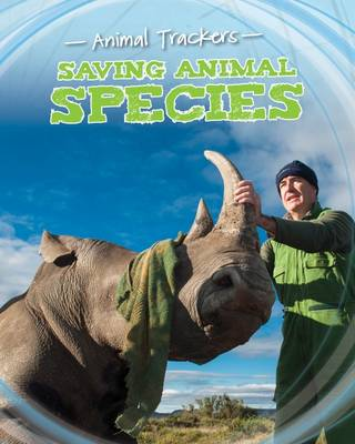 Saving Animal Species by Tom Jackson
