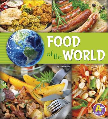Food of the World by Nancy Loewen, Paula Skelley