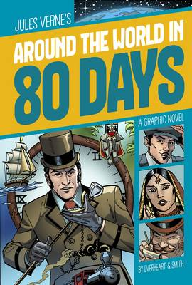 Around the World in 80 Days by Chris Everheart