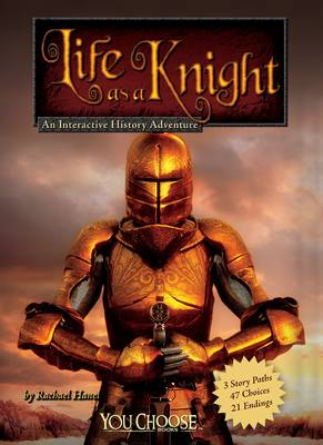 Life as a Knight by Rachael Hanel