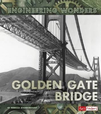 The Golden Gate Bridge by Rebecca Stanborough