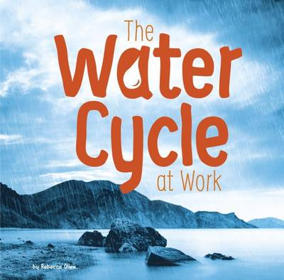 Water in Our World Pack A by Rebecca Olien