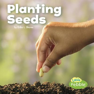 Planting Seeds by Mira Vonne, Kathryn Clay