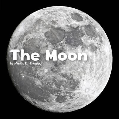 The Moon by Martha E. H. Rustad