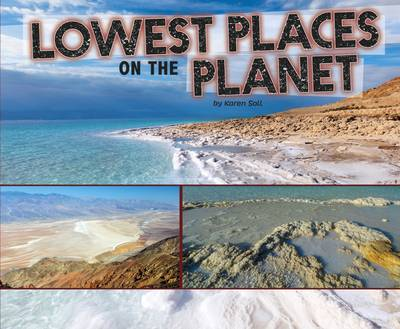 Lowest Places on the Planet by Karen Soll