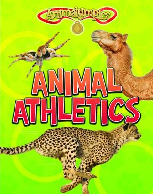 Animalympics Pack A by Isabel Thomas