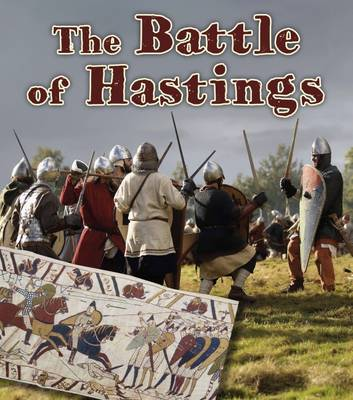 The Battle of Hastings by Helen Cox-Cannons