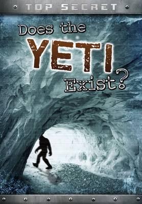 Does the Yeti Exist? by Nick Hunter