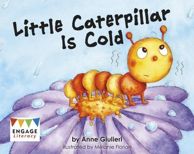 Little Caterpillar is Cold by Anne Giulieri