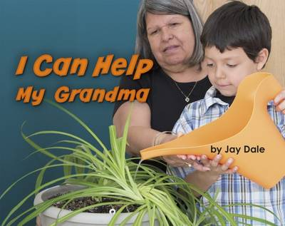 I Can Help My Grandma by Jay Dale