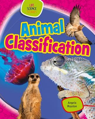 Animal Classification by Angela Royston