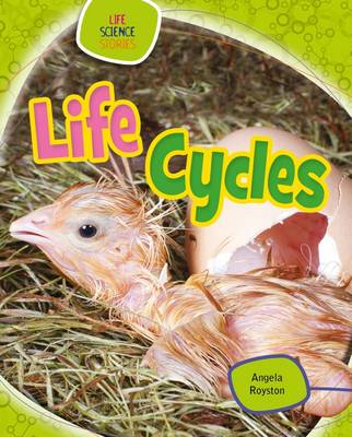 Life Cycles by Angela Royston