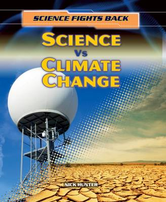 Science vs Climate Change by Nick Hunter