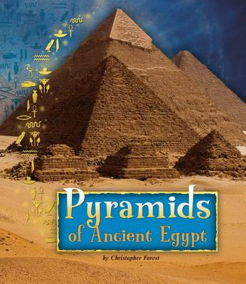 Pyramids of Ancient Egypt by Christopher Forest