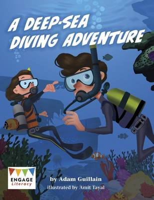 A Deep-Sea Diving Adventure by Adam Guillain