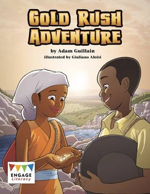 Gold Rush Adventure by Adam Guillain