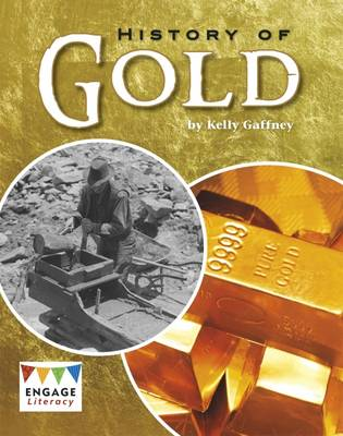 History of Gold by Kelly Gaffney