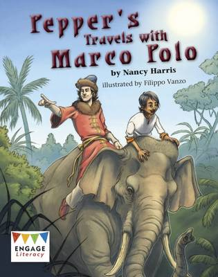 Pepper's Travels with Marco Polo by Nancy E. Harris, Nancy Harris
