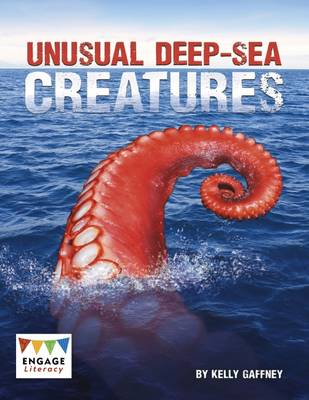Unusual Deep-sea Creatures by Kelly Gaffney