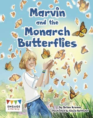 Marvin and the Monarch Butterflies by Brian Krumm