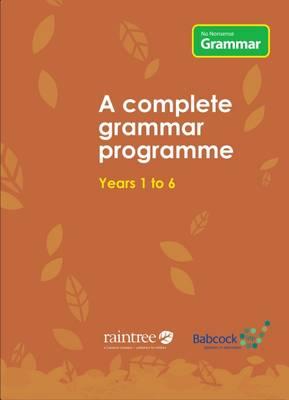 No Nonsense Grammar A Complete Grammar Programme by Babcock LDP