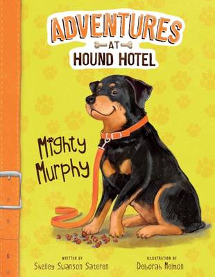 Mighty Murphy by Shelley Swanson Sateren