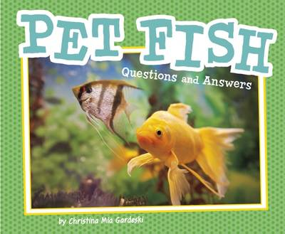 Pet Fish Questions and Answers by