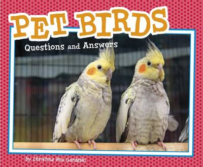 Pet Birds Questions and Answers by