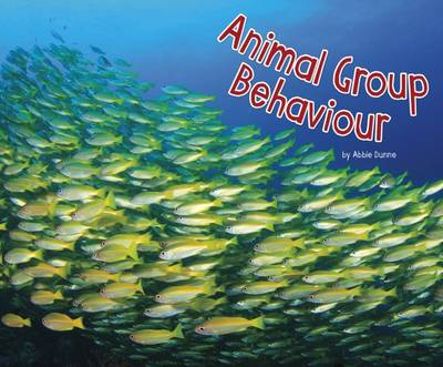 Animal Group Behaviours by Abbie Dunne