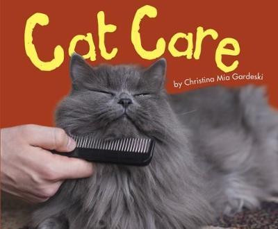 Cat Care by Christina Mia Gardeski