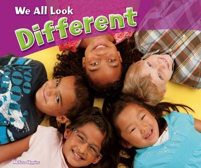 We All Look Different by Melissa Higgins