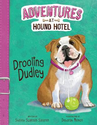 Drooling Dudley by Shelley Swanson Sateren