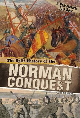 The Split History of the Norman Conquest A Perspectives Flip Book by Nick Hunter