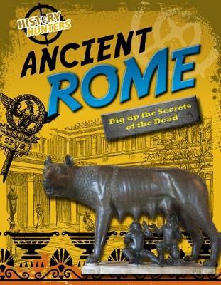 Ancient Rome by Nancy Dickmann
