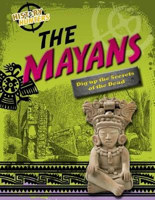 The Mayas by Louise Spilsbury