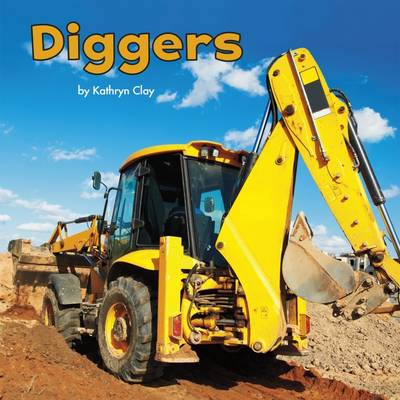Diggers by Mira Vonne, Kathryn Clay